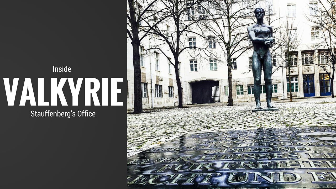 Valkyrie – Inside Stauffenberg's Office