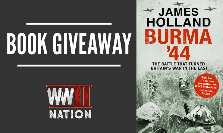 WW2NATION-JAMESHOLLAND-Giveaway-Burma