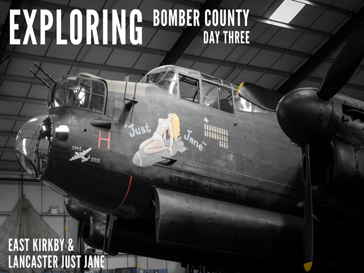 exploring-bomber-county-day-3-east-kirkby-and-lancaster-just-jane
