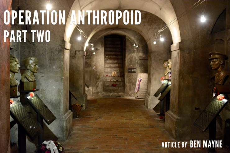 operation-anthropoid-part-two-article-by-ben-mayne