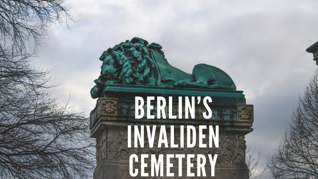 Invaliden Cemetery Berlin