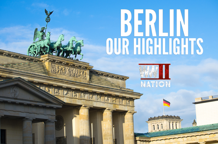 WW2Nation-Berlin-Highlights-Trip