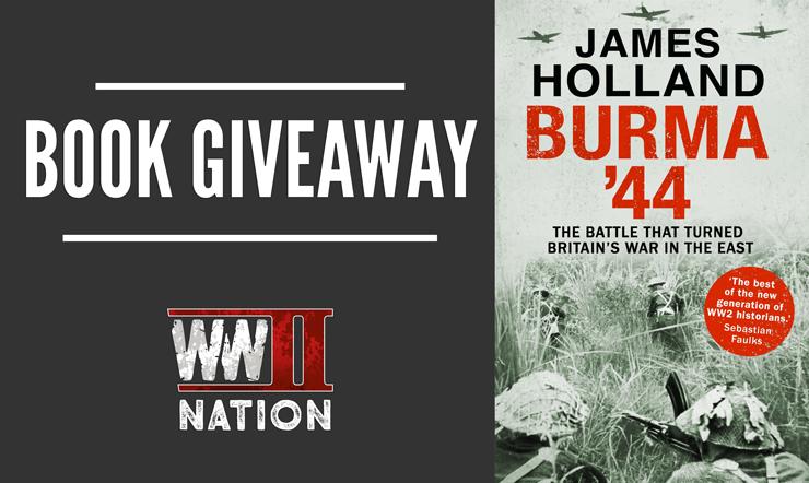 WW2NATION-JAMESHOLLAND-Giveaway-Burma