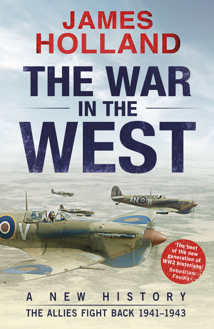 The-War-in-the-West.-Vol-2.-A-New-History-The-Allies-Fight-Back-1941-1943