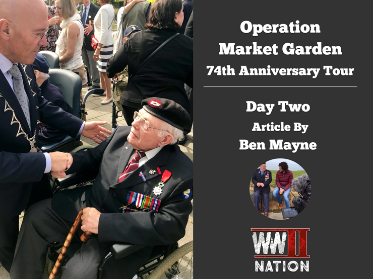 Operation Market Garden 74th Anniversary Tour - Day Two by Ben Mayne - WW2 Nation